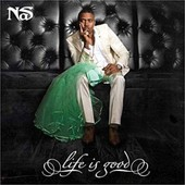 Life Is Good - Nas,