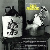A Rare Batch Of Satch - Louis Armstrong