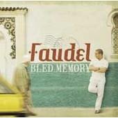 Bled Memory - Faudel,
