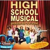 High School Musical : Premiers Pas Sur Sc�ne - Collectif
