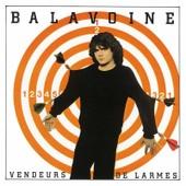 Vendeurs De Larmes - Daniel Balavoine