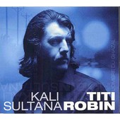 Kali Sultana, L'ombre Du Gazhal - Thierry Robin (Titi)