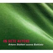 In Sete Altere - Arturo St�lteri Suona Battiato - Franco Battiato