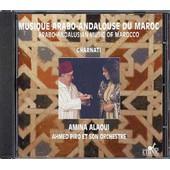 Maroc : Musique Arabo Andalouse Gharnati Amina Alaoui - Collectif