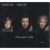 Precious Time, �pisode 1 - S�bastien Charlier