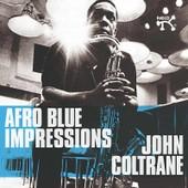 Afro Blue Impressions - John Coltrane