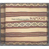 Chili : Chants Traditionnels Des Indiens Mapuche - Collectif