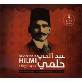 Abd Al-Havy Hilmi, Une Anthologie - 1857 - 1912 - Abd Al-Havy Hilmi