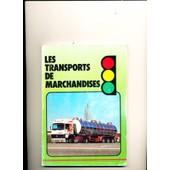 Les Transports De Marchandises de Rousseau