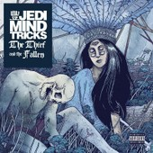 The Thief And The Fallen - Jedi Mind Tricks