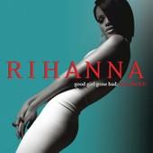 Good Girl Gone Bad + 4 - Rihanna