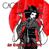 An Evening In Tokyo - Cactus