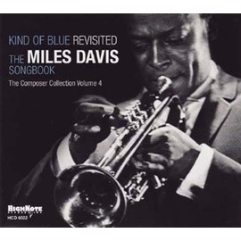 Kind of blue revisited the Miles Davis songbook