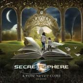 A Time Never Come - Secret Sphere