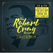 4 Nights Of 40 Years Live - Robert Cray Band