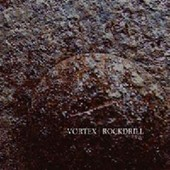 Rockdrill - Vortex