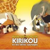 Kirikou Et Les B�tes Sauvages - Edition Limit�e No�l - Manu Dibango