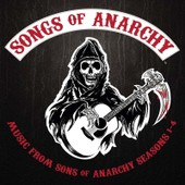 Songs Of Anarchy: Music From Sons Of Anarchy Season 1-4 [Soundtrack] - Sons Of Anarchy