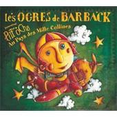 Pitt Ocha 2, Au Pays Des Mille Collines - Les Ogres De Barback