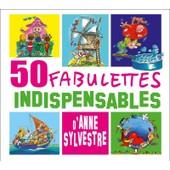 50 Fabulettes Indispensables - Anne Sylvestre