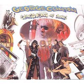 George Clinton And His Gangsters Of Love - George Clinton