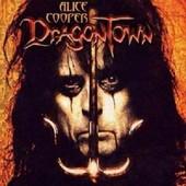 Dragontown - Alice Cooper