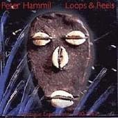 Loop And Reels - Peter Hammill