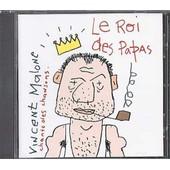 Le Roi Des Papas - Vincent Malone