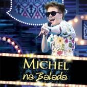 Na Balada - Michel Telo