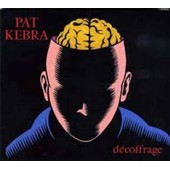 D�coffrage - Pat Kebra