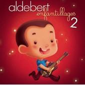 Enfantillages 2 - Aldebert,