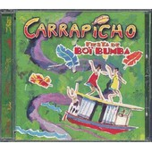 Fiesta De Boi Bumba - Carrapicho