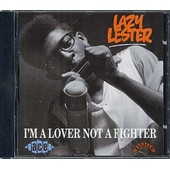 I'm A Lover Not A Fighter - Lazy Lester