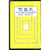 T.S.F. Pour Bien Comprendre La T.S.F. Et S En Servir- La Telephonie Sans Fil de maurice dupont