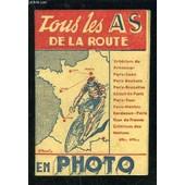 Tous Les As De La Route En Photo- Photos Tous Sports- Liste Des Coureurs Du Tour De France 1939 Et Leurs Numeros de COLLECTIF