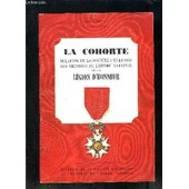 La Cohorte- Bulletin De La Societe D Entraide Des Membres De L Ordre National De La Legion D Honneur- Bulletin N�7- Nouvelle Serie- Juin 1965 de COLLECTIF