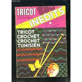Tricot Selection- Inedits Points- N° Special Hors Serie Ii- Tricot Crochet Crochet Tunisien