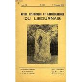 Revue Historique Et Archeologique Du Libournais N� 143 Tome Xl 1972 - Note D'honoraires - Inventaire Descriptif De La S�rie De La Verri�re - Le Baton Perc� De Vidon - Objets Dragu�s Dans ... de COLLECTIF