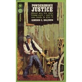 Powdersmoke Justice de BALDWIN GORDON C.