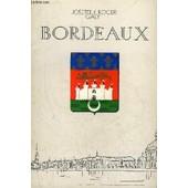 Bordeaux - Don De Garonne Marche Jadis Ville Hier Metropole Aujourd'hui - Hommage Des Deux Auteurs. de GALY JOSETTE ET ROGER