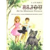 Bijou De La Maison Douce - Lecture Suivie, Cours Elementaire Deuxieme Annee. de BARUC A. ET R.