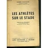 Les Athletes Sur Le Stade / Collection Tous Les Sports de MARCHAND ROBERT