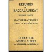 Resumes Du Baccalaureat - Seconde Partie - Mathematiques - Classe De Mathematiques de COLLECTIF
