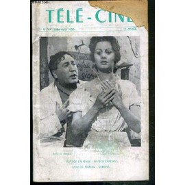 Tele-Cine - N°50 - Juillet-Aout 1955 - 9eme Annee - Voyage En Italie, French Cancan, L'or De Naples, Sabrina.