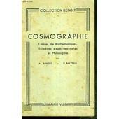 Cosmographie - Classes De Mathematiques, Sciences Experimentales Et Philosophie / Collection Benoit - 2eme Edition de BENOIT A. - BACCHUS P.