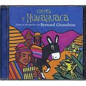 Contes D'humahuaca - Bernard Giraudeau