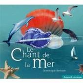 Le Chant De La Mer - Dominique Bertram