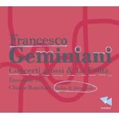 Concerti Grossi & La Follia - Francesco Geminiani