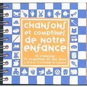Chansons Et Comptines De Notre Enfance : 50 Chansons, 75 Comptines Et Des Jeux -