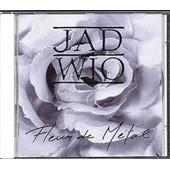 Fleur De Metal - Jad Wio